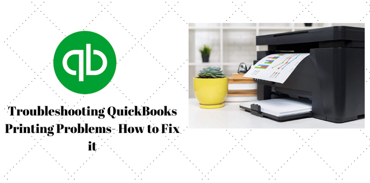 Troubleshooting QuickBooks Printing Problems- How to Fix it?