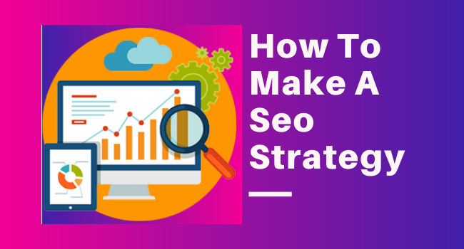 How to make an SEO strategy