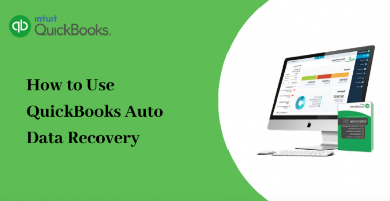 How to Use QuickBooks Auto Data Recovery