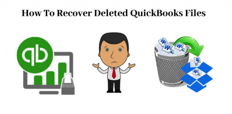 How To Recover Deleted QuickBooks Files