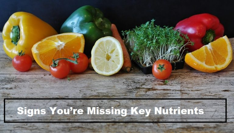 11 signs you're missing key nutrients