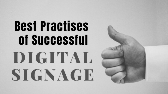 Best Practices for a Successful Digital Signage