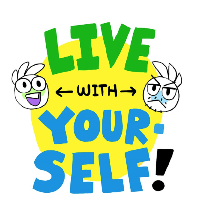 Remember: You Live with Yourself