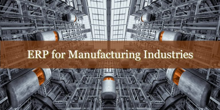 What does ERP solution for Manufacturing Industry has to offer?