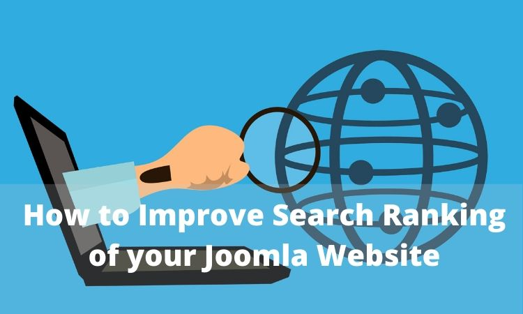How to Improve Search Ranking of your Joomla Website