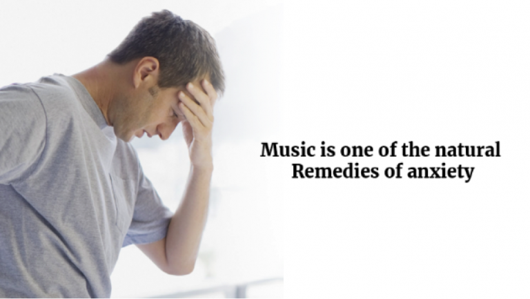 Music is one of the natural remedies of anxiety