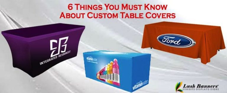 6 Things You Must Know About Custom Table Covers