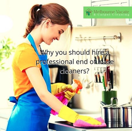 Why Take the help of Professionals for End of Lease Cleaning Service in Melbourne